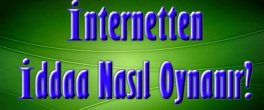 internetten-iddia-nasil-oynanir