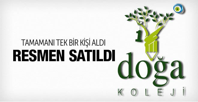 Doğa Koleji satıldı yeni sahibi Ömer Saçaklıoğlu kimdir?