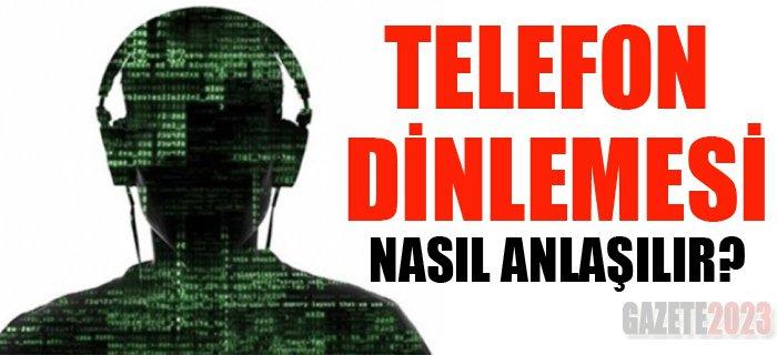telefon-dinlemesi-nasil-anlasilir3e95bd54b85d633b7cff.jpg (700×320)