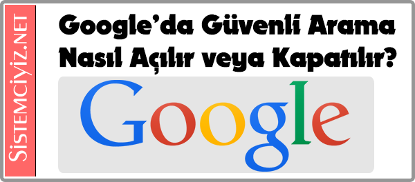 Google_Guvenli_Arama.png (600×264)