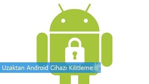 uzaktan-android-cihazi-kilitleme.jpg (479×271)