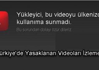 youtube Türkiye'de Yasaklanan Videoları İzleme
