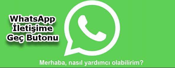 WhatsApp İletişime Geç Butonu nasıl siteye eklenir