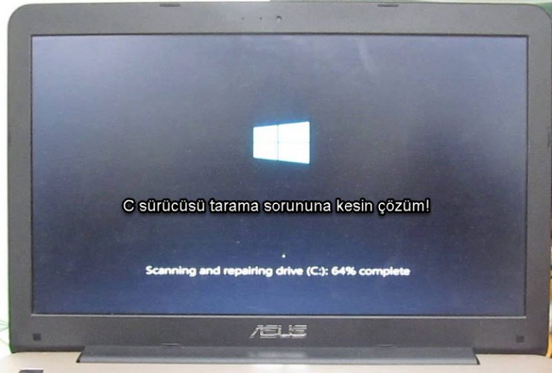 Windows 10 scanning and repairing drive hatası nasıl düzeltilir