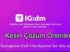 Instagram call checkpoint for this action kesin çözüm önerileri