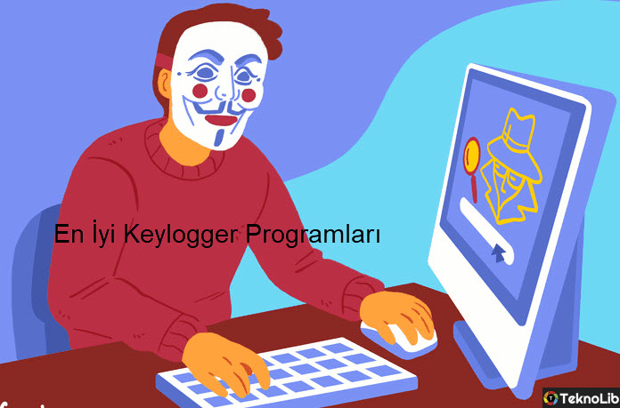 En İyi 10 Keylogger Programı Windows ve Mac İçin 2019-2020